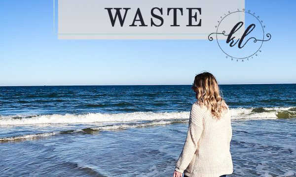 5 Steps I Have Taken to Reduce Waste