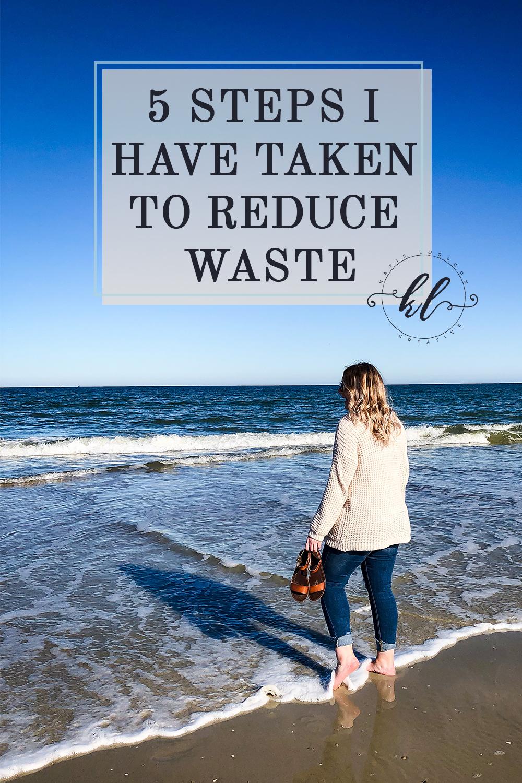 5 Steps I Have Taken to Reduce Waste